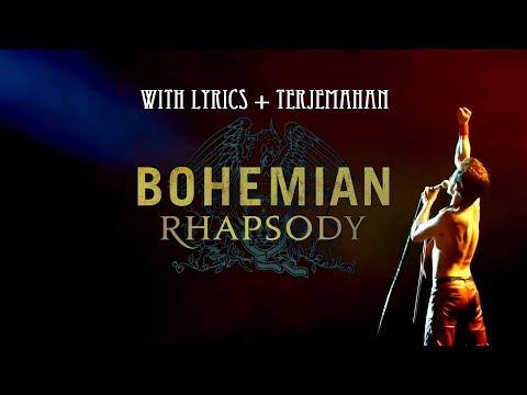 Queen - Bohemian Rhapsody With Lyrics Dan Terjemahan INDO