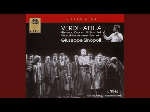 Attila, Prologue: Prologue Scenes 6-7: Cavatina: Ella in poter del barbaro! (Foresto, Chorus)