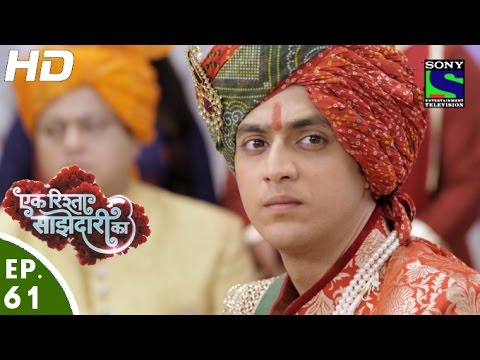Ek Rishta Sajhedari ka - एक रिश्ता साझेदारी का - Episode 61 - 31st October, 2016