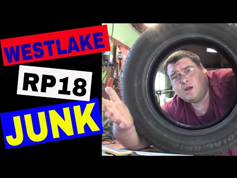 These Westlake RP18 Tires Are JUNK!  Tire Discounters Should Be Ashamed