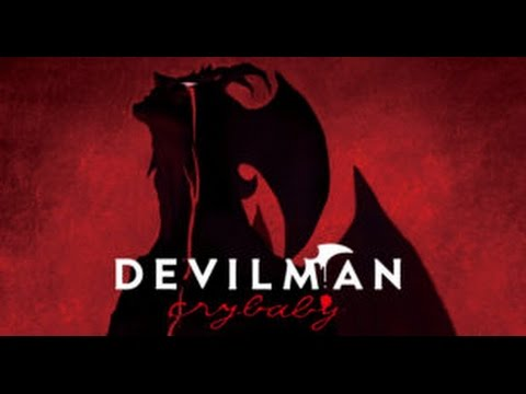 Hype What Is Devilman Crybaby And Will It Save Anime Youtube
