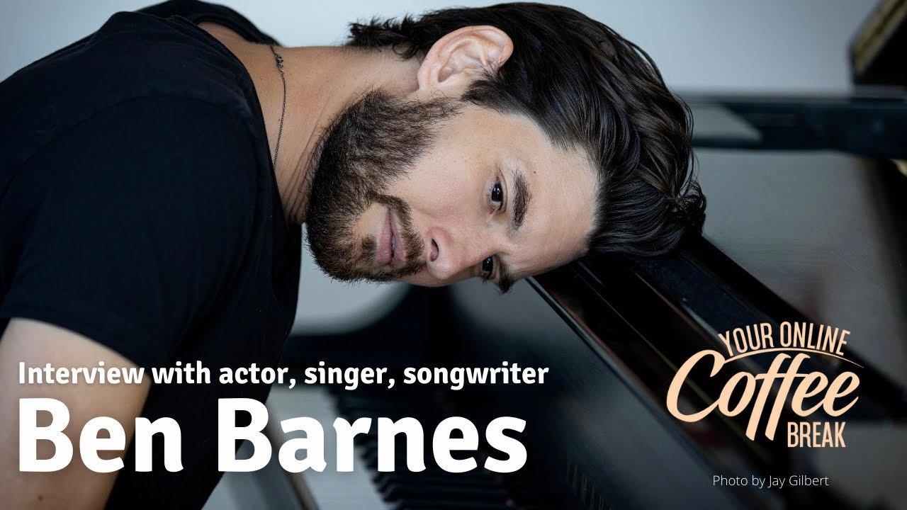Download Actor, Singer, Songwriter BEN BARNES - Interview: Songs For You