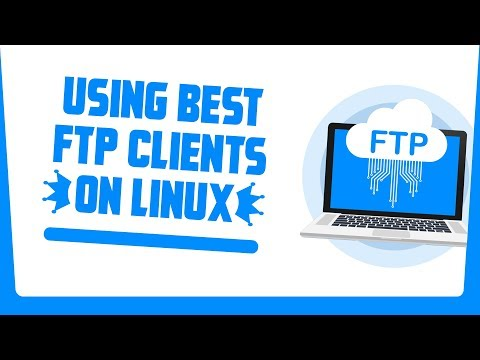 Best FTP Clients For Linux | How To Use FTP In Linux