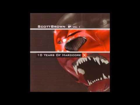 (CD 1) Scott Brown - X 10 Years Of Hardcore (Vol 1) Evolution Records