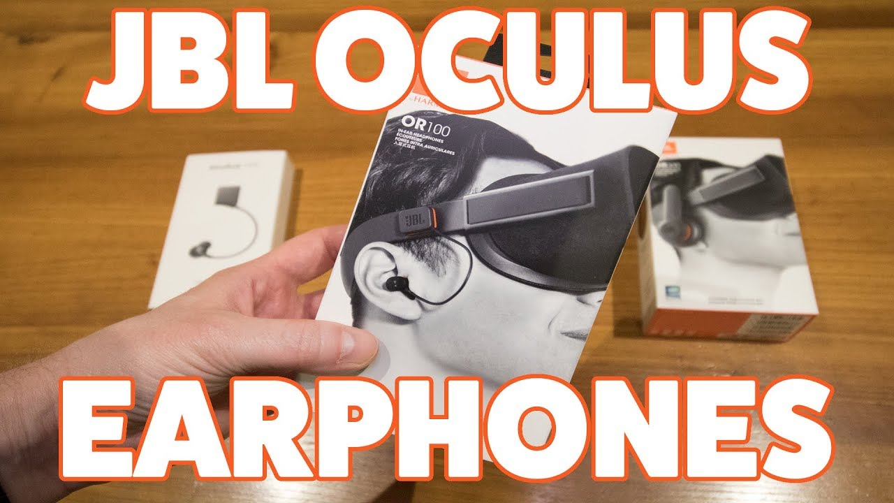 Oculus Rift JBL Earphones (OR100) & JBL Headphones (OR300) Unboxing & Review!!