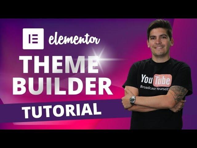 Elementor Theme Builder Tutorial [Elementor PRO Tutorial]
