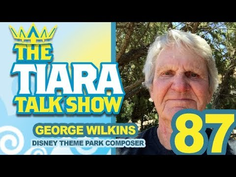 TTTS: Interview with George Wilkins, Disney Theme Park Composer