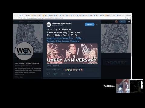 World Crypto Network - 4 Year Anniversary Spectacular! (Feb 1, 2014 - Feb 1, 2018)