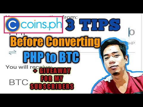 Coins.ph 3 TIPS Before Converting PHP To BTC + Coins, Paymaya, Gcash And Load Giveaway