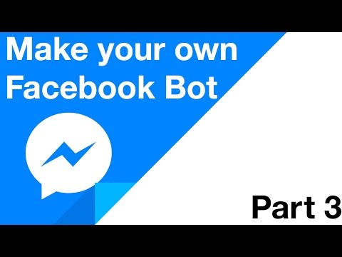 Make Your Own Facebook Bot - Part 3 - Sending Messages