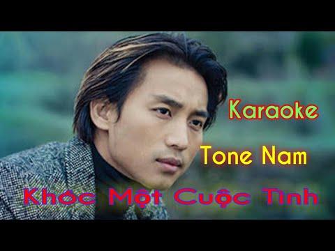 Karaoke Khóc Một Cuộc Tình Tone Nam Nhạc Sống
