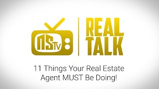 NSTV | 11 Things Your Realtor MUST Be Doing