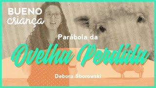 Deborah Sborowski | Parábola da ovelha perdida