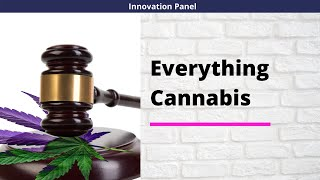 INNOVATION PANEL || WEEK 2 || EVERYTHING CANNABIS ||