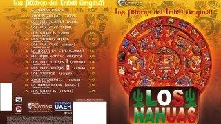 Los Nahuas- Xochipitzahuatl -Tribal
