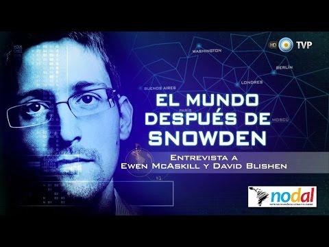 El Mundo después de Snowden - Completo - Emitido por la TV Pública Argentina