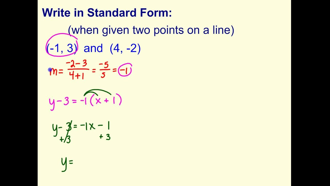 standard form using two points  Write Standard Form (when given two points)