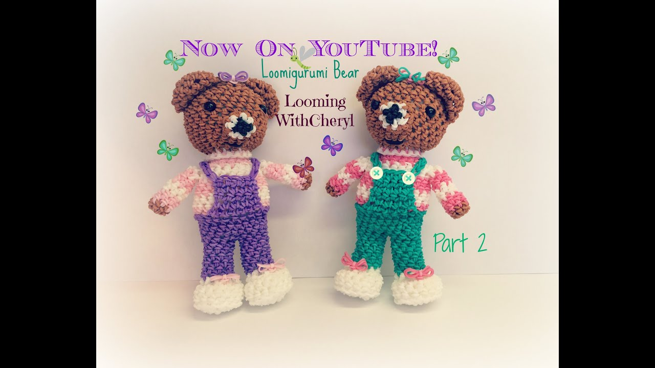 Amigurumi Loom Patterns : Rainbow loom bear part 2 of 2 loomigurumi amigurumi hook only