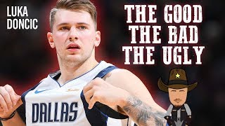 Luka Doncic - The Good, The Bad, The Ugly