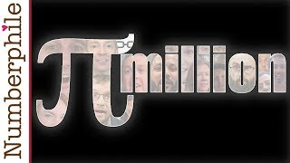 Pi Million Subscribers - Numberphile