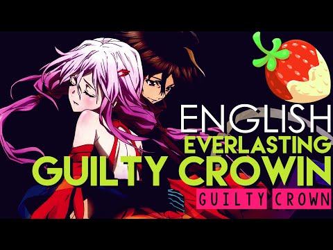 [Guilty Crown] Everlasting Guilty Crown (English Cover by Sapphire)