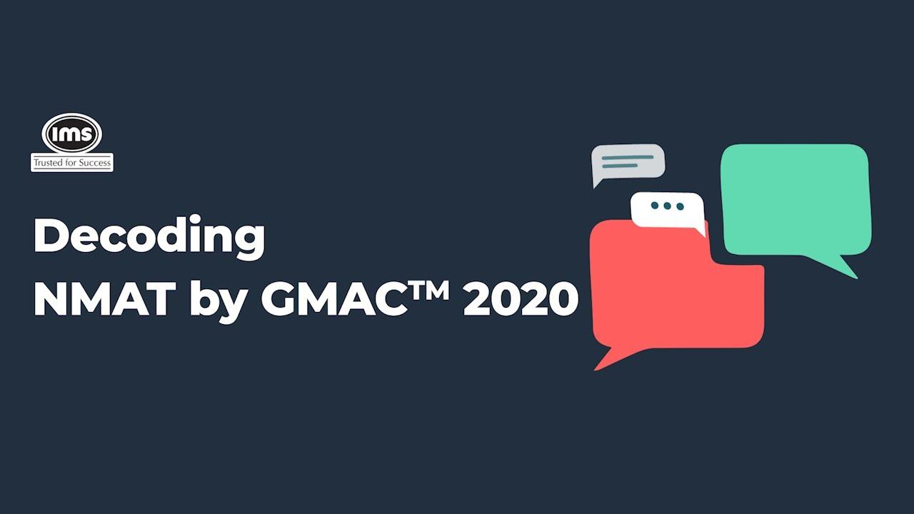 Decoding NMAT 2020 by GMAC™ | IMS