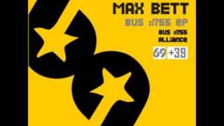 Max Bett - Bus #755 [preview]