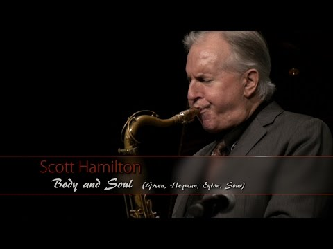 BODY and SOUL - Scott Hamilton & Michael Chéret