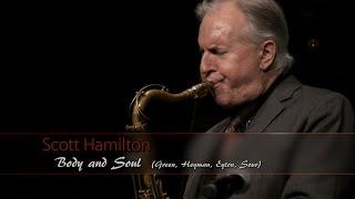 BODY and SOUL - Scott Hamilton & Michael Chéret