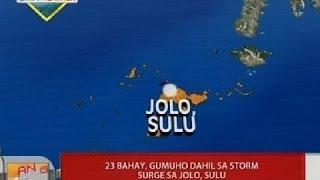 UB: 23 bahay, gumuho dahil sa storm surge sa Jolo, Sulu