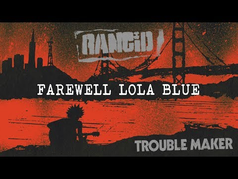 Farewell Lola Blue - Rancid