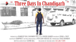 three days in chandigarh a short film punjabi by sahib gill