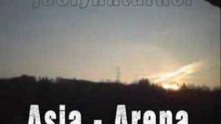 Asia - Arena [unofficial video]