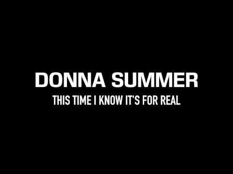 DONNA SUMMER | This Time I Know It's for Real | Lyrics