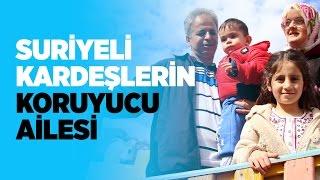 Suriyeli kardeşlerin 'koruyucu ailesi'