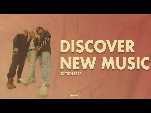 Discover New Music Edition 127