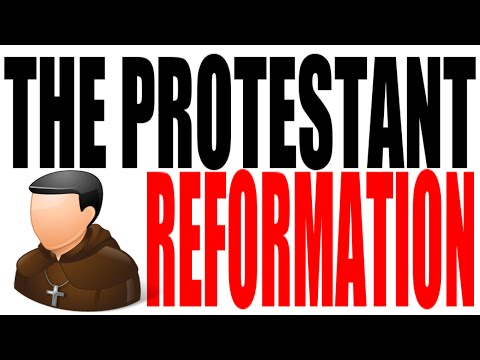 The Protestant Reformation Explained: World History Review