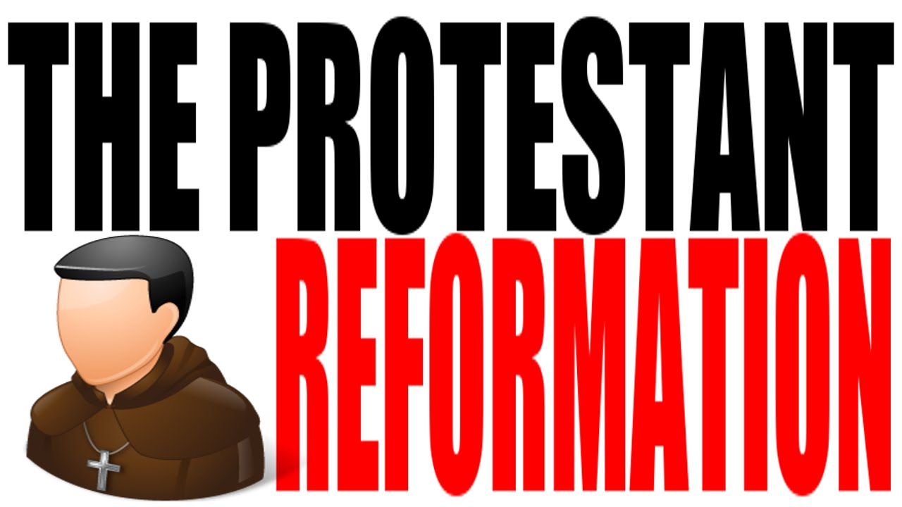 the protestant reformation explained world history review the protestant reformation explained world history review