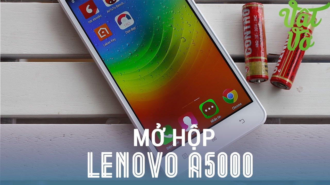[Review dạo] Mở hộp & đánh giá nhanh Lenovo A5000 – giá 3 triệu, pin 4000mAh