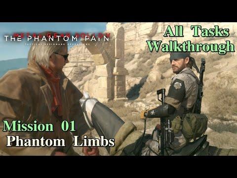 Metal Gear Solid V: The Phantom Pain ★ Mission 01: Phantom Limbs [ All Tasks ]