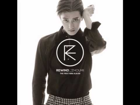 [MP3/DL] ZHOUMI  - Rewind (Korean Ver.) (Feat. 찬열 of EXO)