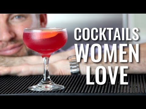 3 Cocktails Women Love
