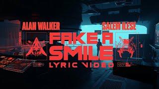 Alan Walker & salem ilese - Fake A Smile (Official Lyric Video)