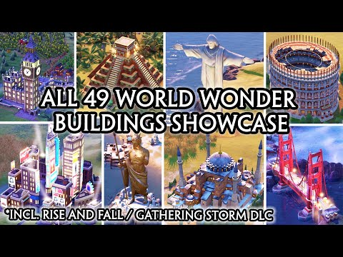 CIV 6 - ALL 49 WORLD WONDER BUILDINGS SHOWCASE [A to Z ORDER] (RISE AND FALL / GATHERING STORM DLC) |