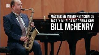 Màster en Interpretació de Jazz i Música Moderna amb Bill McHenry - Conservatori del Liceu