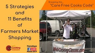 5 Strategies and 11 Benefits of Farmers Market Shopping