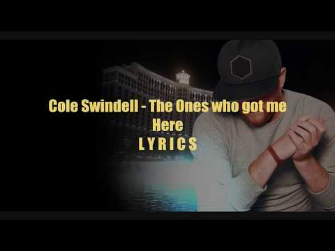 Cole Swindell: The Ones that got me Here - LYRIC VIDEO