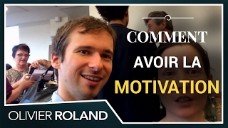 La MOTIVATION : comment l