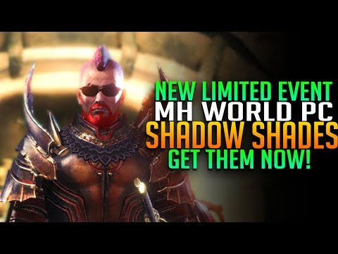 NEW MHW PC LIMITED EVENT ARMOR! Get The Shadow Shades Now! Monster Hunter World PC Events