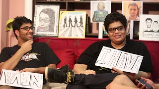 Tanmay Bhat & Khamba play NEVER HAVE I EVER